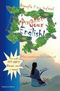 Risveglia il tuo inglese! Awaken Your English!