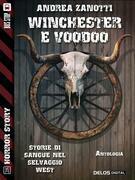 Winchester & Voodoo
