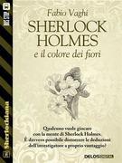 Sherlock Holmes e il colore dei fiori