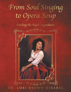 From Soul Singing to Opera Soup