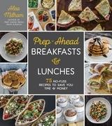 Prep-Ahead Breakfasts and Lunches