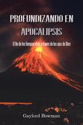 Profundizando En Apocalipsis