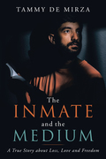 The Inmate and the Medium