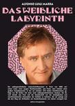 Das Weibliche Labyrinth