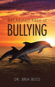 Breaking Free of Bullying