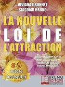 La Nouvelle Loi D'Attraction