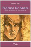 Fabrizio De André - Storie, memorie ed echi letterari