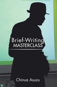 Brief-Writing Masterclass