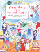 Three Moms and the Magical Manny