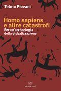 Homo sapiens e altre catastrofi