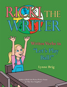 "Ricki the Writer Writes Verbs in ""Let'S Play Ball!"""