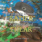 """Un Planeta Llamado """"Ratier""""/ a Planet Called """"Thear"""""""