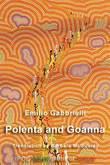Polenta and Goanna