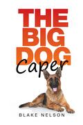 The Big Dog Caper