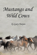 Mustangs and Wild Cows