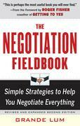 The Negotiation Fieldbook, Second Edition: Simple Strategies to Help You Negotiate Everything