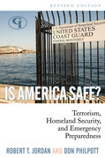 Is America Safe?: Terrorism, Homeland Security, and Emergency Preparedness