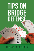 Tips on Bridge Defense