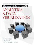 Microsoft® SQL Server 2008 R2 Analytics & Data Visualization