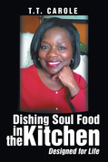 Dishing Soul Food in the Kitchen