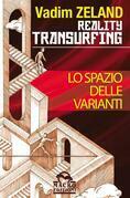 Reality Transurfing. Lo spazio delle varianti