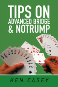 Tips on Advanced Bridge & Notrump