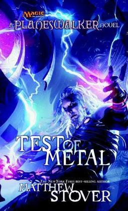 Test of Metal: A Planeswalker Novel