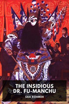 The Insidious Dr. Fu-Manchu