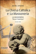 La Chiesa Cattolica e la Massoneria