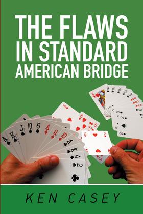 The Flaws in Standard American Bridge