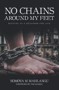 No Chains Around My Feet