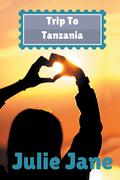 Trip to Tanzania