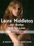 Laura Middleton: Her Brother and her Lover