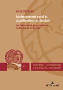 Aménagement rural et qualification territoriale