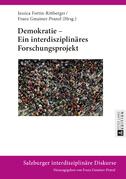 Demokratie – Ein interdisziplinaeres Forschungsprojekt
