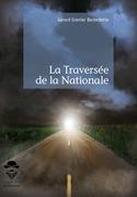 La Traversée de la Nationale