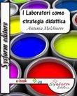 I Laboratori come strategia didattica