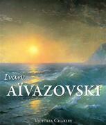 Ivan Aïvazovski et les peintres russes de l'eau