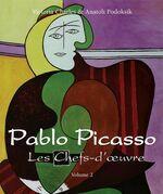Pablo Picasso - Les Chefs-d'œuvre - Volume 2