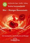 Blut - flüssiges Bewusstsein