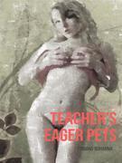 Teacher's Eager Pets