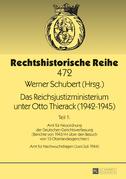 Das Reichsjustizministerium unter Otto Thierack (1942–1945)