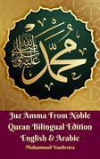 Juz Amma From The Noble Quran Bilingual Edition English & Arabic