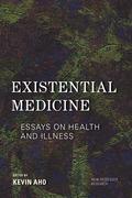 Existential Medicine