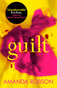 Guilt: The shocking new thriller from the #1 bestseller that you need to read this year