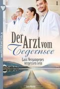 Der Arzt vom Tegernsee 1 – Arztroman