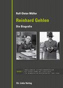 Reinhard Gehlen. Geheimdienstchef im Hintergrund der Bonner Republik