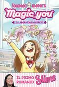 Magic you. Il laboratorio segreto