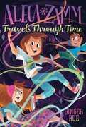 Aleca Zamm Travels Through Time