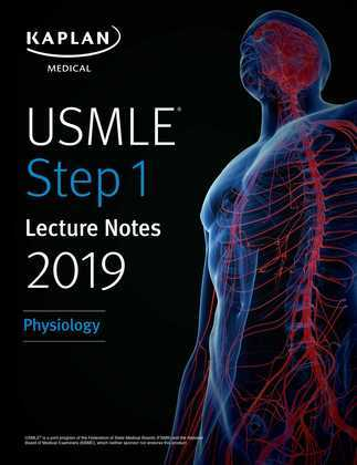 USMLE Step 1 Lecture Notes 2019: Physiology